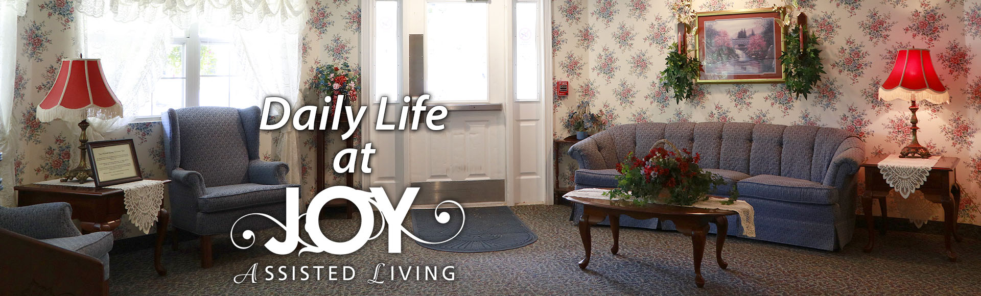 Joy Assisted Living Banner CENTERS OF ACTIVITY