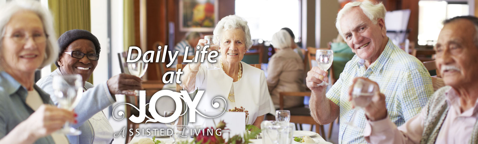Joy Assisted Living Banner DINING